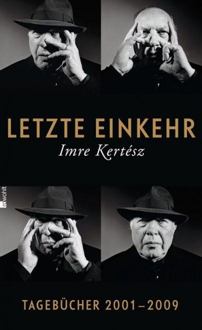 Imre Kertész Letzte Einkehr