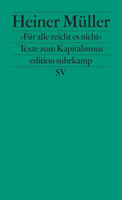 Heiner Müller Kapitalismuskritik