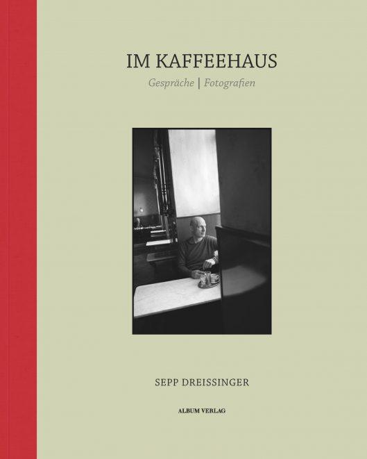 Sepp Dreissinger Im Kaffeehaus