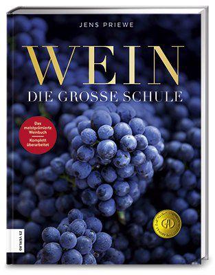 Jens Priewe Wein - Die große Schule