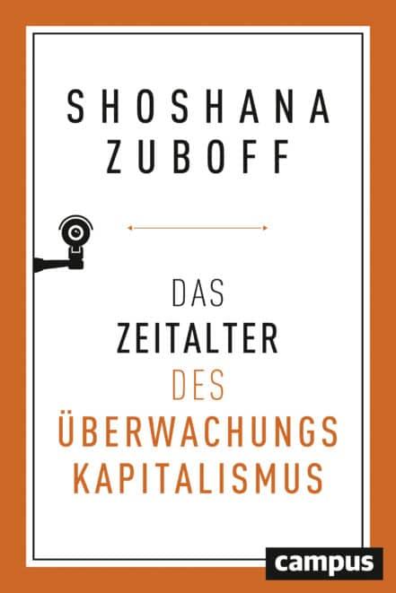 Zuboff Überwachungskapitalismus Gegenwartsanalyse