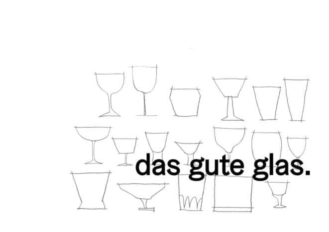 Das gute Glas